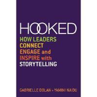 【预订】Hooked: How Leaders Connect, Engage and Inspire with Storytelling