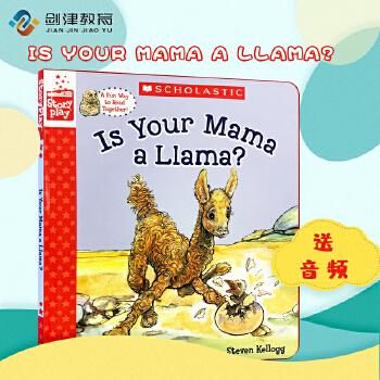 英文原版绘本Is Your Mama a Llama 你的妈妈是羊驼吗 廖彩杏书单精装 Schola