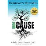 Hashimoto's Thyroiditis  英文原版 桥本氏甲状腺炎:用生活干预的方式找到并治愈病因