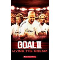 ELT Readers 一球成名2(书+CD)Goal II Living the Dream Audio Pack (Scholastic Readers)  有声读物