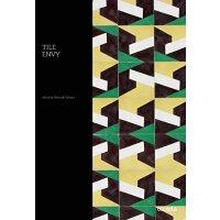 【预订】Tile Envy: 147 Tiles to delight and inspire 9781908714114