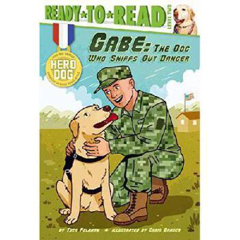 【预订】Gabe: The Dog Who Sniffs Out Danger9781481422376