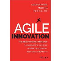 【预订】Agile Innovation: The Revolutionary Approach to Accelerate Success, Inspire Engagement, and Igni