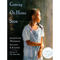 Coming on Home Soon (Caldecott Honor Book)《快回家吧》(2005年 凯迪克银奖绘本,精装 ISBN9780399237485)