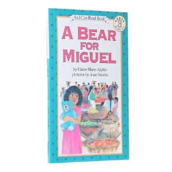 汪培�E推荐英文原版第四阶段I Can Read, Level 3 A Bear for Miguel 米格尔的熊  小女孩帮助父亲获得一家人必需品的感人故事