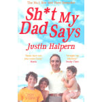 Sh *t My Dad SaYs (ISBN9780330533454)