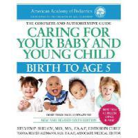 英文原版 美国儿科学会育儿百科(0-5岁) Caring for Your Baby and Young Child, 6th Edition: Birth to Age 5