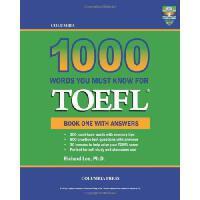 【预订】Columbia 1000 Words You Must Know for TOEFL: Book One with Answers